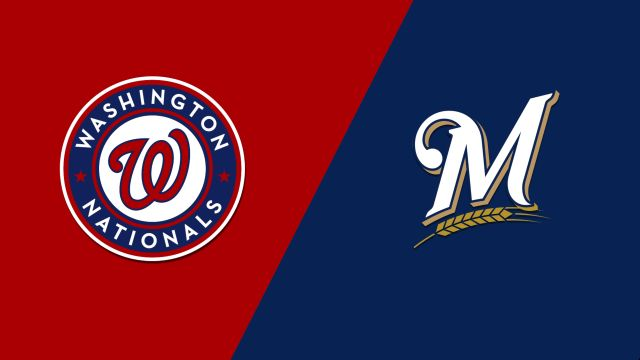 Washington Nationals vs. Milwaukee Brewers