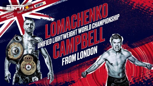 Lomachenko vs. Campbell Main Card