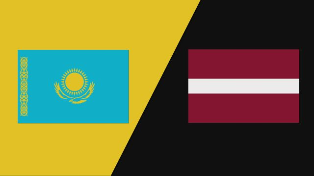 Kazakhstan vs. Latvia