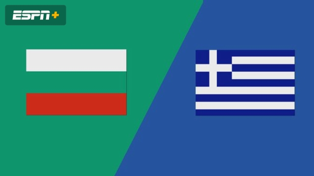 Bulgaria vs. Greece