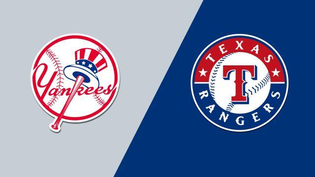 New York Yankees vs. Texas Rangers