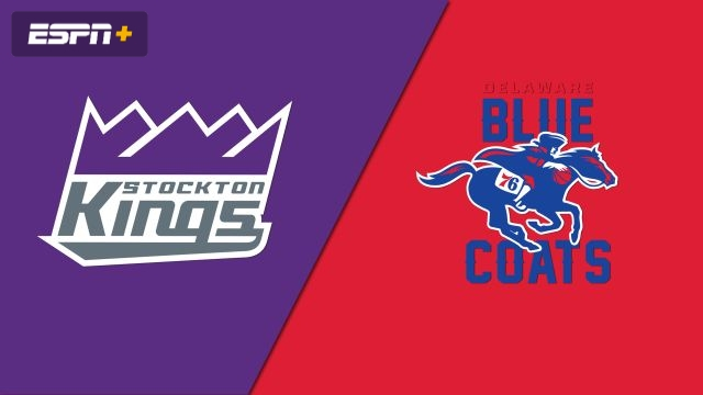 Stockton Kings vs. Delaware Blue Coats
