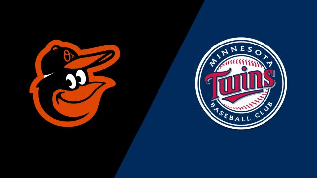 Baltimore Orioles vs. Minnesota Twins