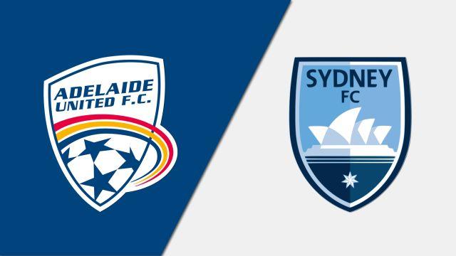 Adelaide United vs. Sydney FC (A-League)