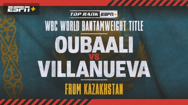 Oubaali vs. Villanueva Main Event