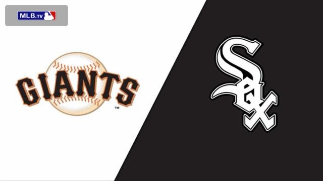 San Francisco Giants vs. Chicago White Sox