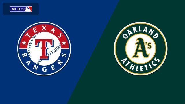 Texas Rangers vs. Oakland Athletics