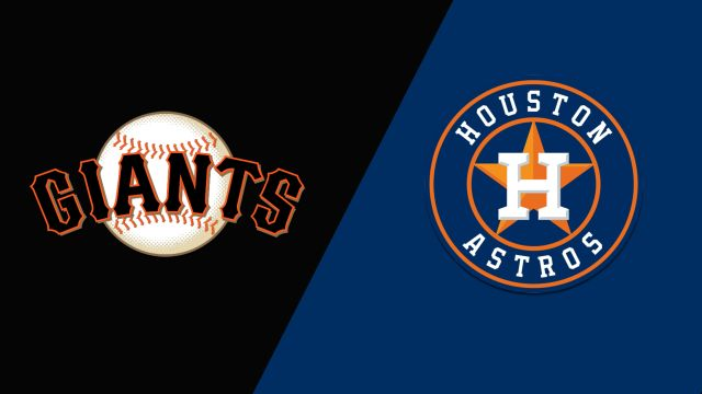 San Francisco Giants vs. Houston Astros