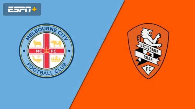 Melbourne City FC vs. Brisbane Roar FC (A-League)