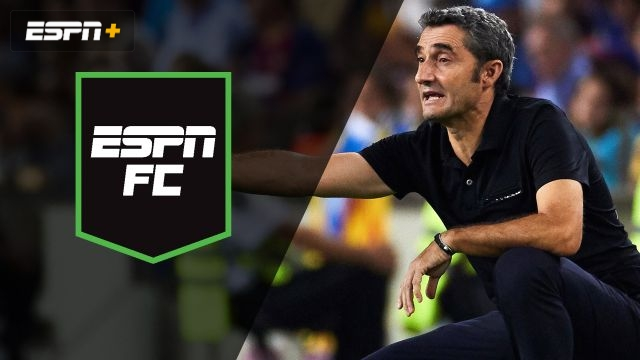 Thu, 9/5 - ESPN FC: Ernesto Valverde's shaky start