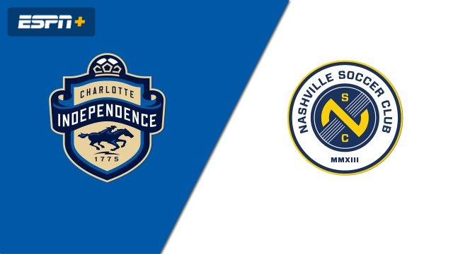 Charlotte Independence vs. Nashville SC (USL Championship)