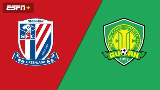 Shanghai Shenhua vs. Beijing Sinobo Guoan (Chinese Super League)
