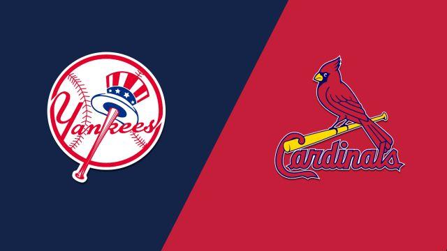 New York Yankees vs. St. Louis Cardinals