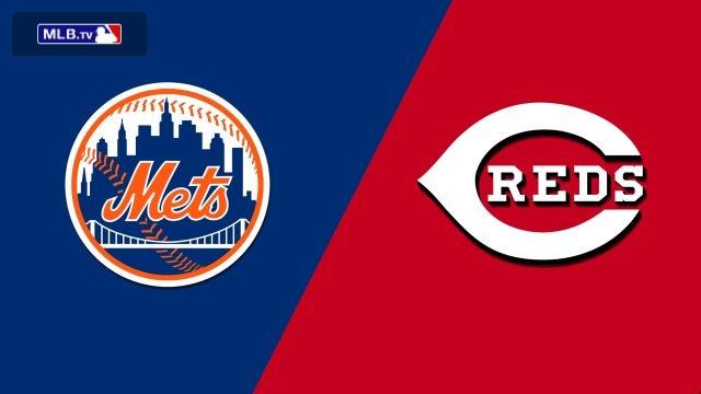 New York Mets vs. Cincinnati Reds