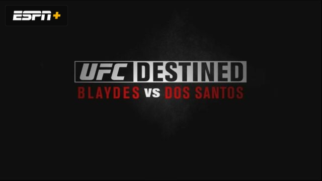 UFC Destined: Blaydes vs. dos Santos (Part 1)