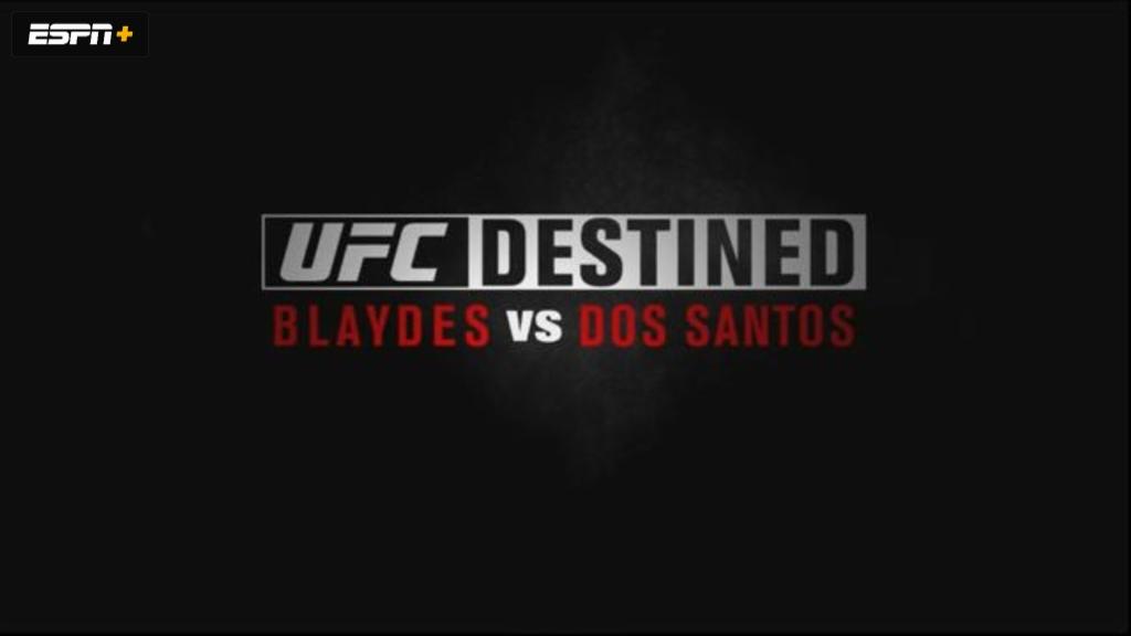 UFC Destined: Blaydes vs. dos Santos (Part 1)