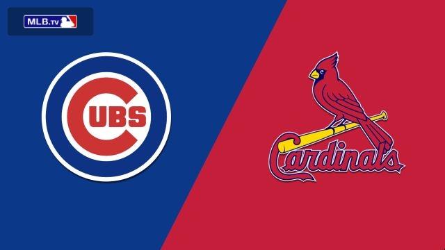 Chicago Cubs vs. St. Louis Cardinals