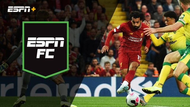 Fri, 8/9 - ESPN FC: The Premier League is back!