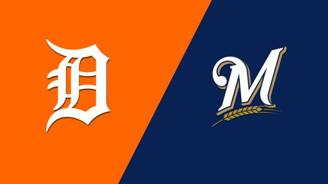 Detroit Tigers vs. Milwaukee Brewers
