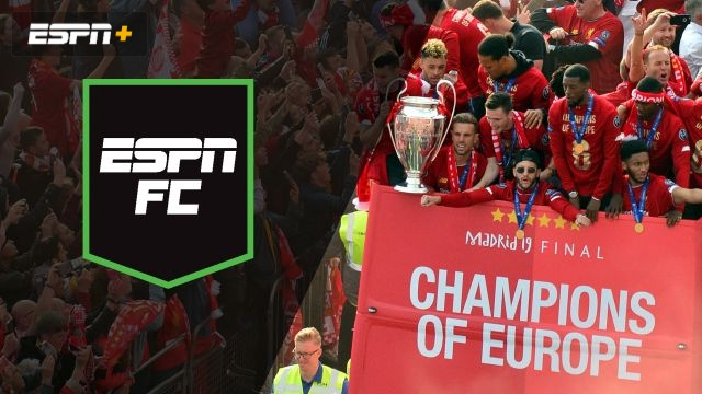 Sun, 6/2 - ESPN FC: Parade day in Liverpool