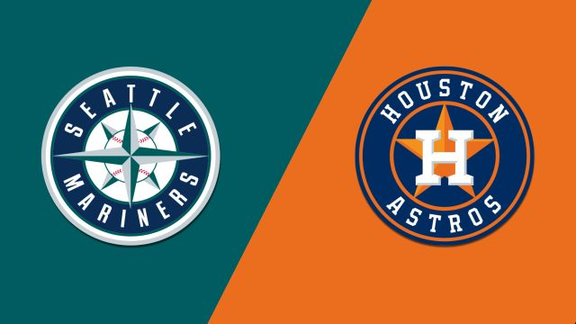 Seattle Mariners vs. Houston Astros