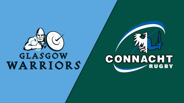 Glasgow Warriors vs. Connacht (Guinness PRO14 Rugby)