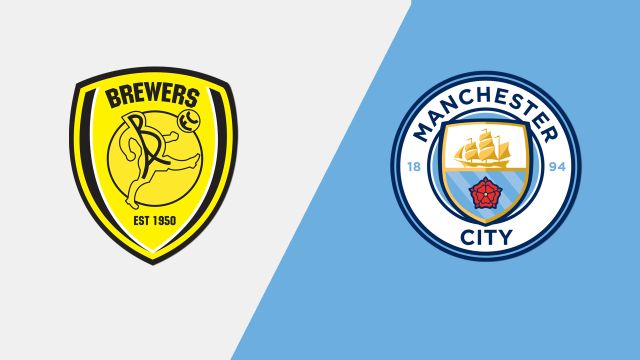 Burton Albion vs. Manchester City (Semifinals Leg 2)