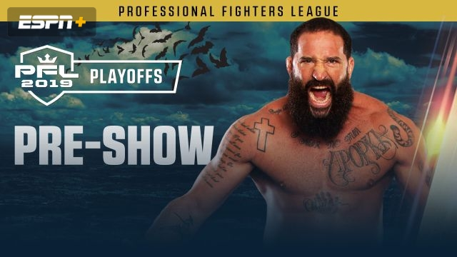 PFL Playoffs Pre-Show: Heavyweight and Light Heavyweight