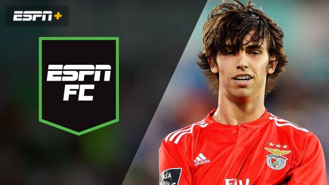 Thu, 6/27 - ESPN FC: Joao much money?!?