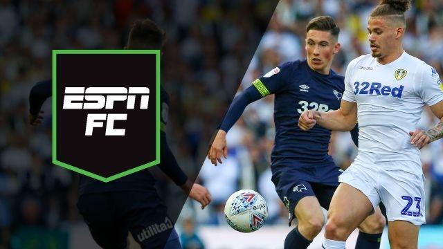 Wed, 5/15 - ESPN FC: Leeds, Derby clash in EFL semi