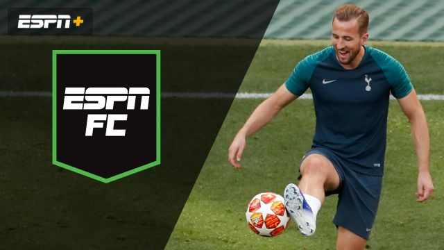 Fri, 5/31 - ESPN FC: The night before the final