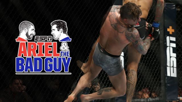 Wed, 1/23 - Ariel & The Bad Guy: Reviewing UFC's debut on ESPN