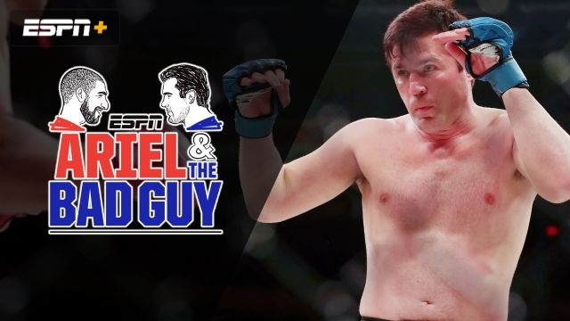 Wed, 6/19 - Ariel and the Bad Guy: Reflecting on Chael Sonnen's career