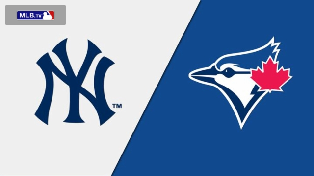 New York Yankees vs. Toronto Blue Jays