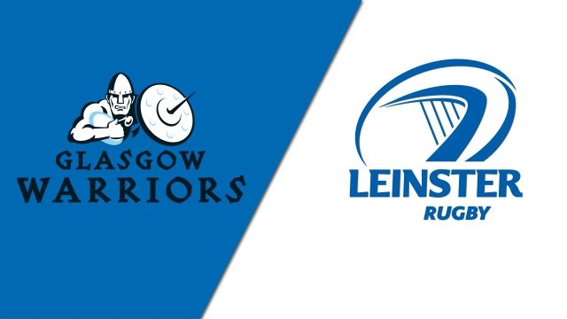 Glasgow Warriors vs. Leinster (Final) (Guinness PRO14 Rugby)