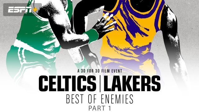 Celtics/Lakers: Best of Enemies Part 1
