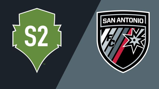Seattle Sounders FC 2 vs. San Antonio FC
