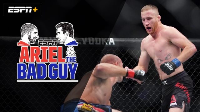 Wed, 9/18 – Ariel and the Bad Guy: Surprised by Gaethje?