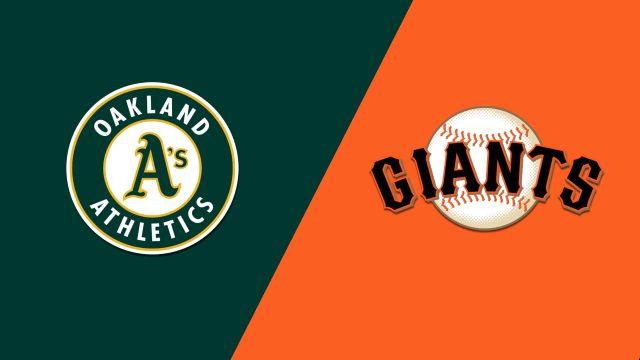 Oakland Athletics vs. San Francisco Giants