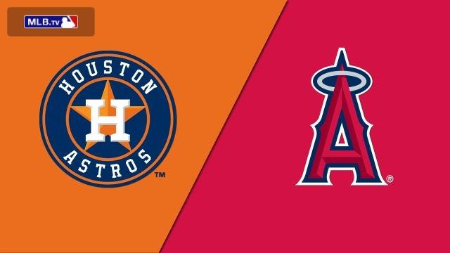 Houston Astros vs. Los Angeles Angels of Anaheim