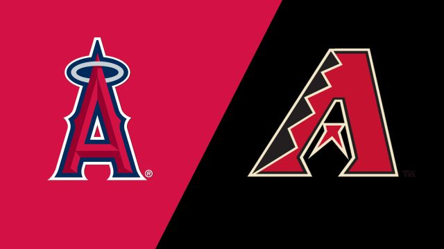 Los Angeles Angels of Anaheim vs. Arizona Diamondbacks