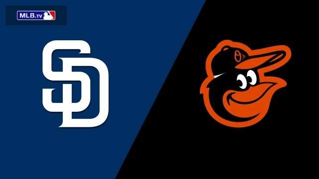 San Diego Padres vs. Baltimore Orioles