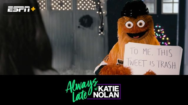 Wed, 12/26 - Always Late w/ Katie Nolan: What 2018 taught us