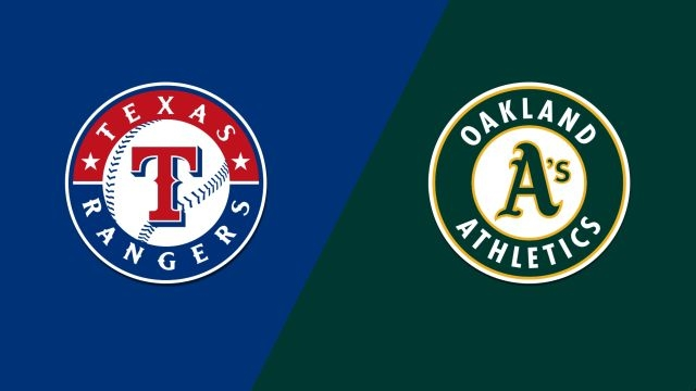 Texas Rangers vs. Oakland Athletics