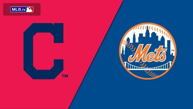 Cleveland Indians vs. New York Mets