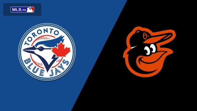Toronto Blue Jays vs. Baltimore Orioles