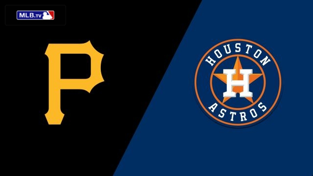 Pittsburgh Pirates vs. Houston Astros