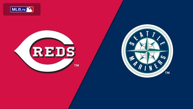 Cincinnati Reds vs. Seattle Mariners