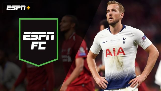 Mon, 6/3 - ESPN FC: What's next for Liverpool, Spurs?