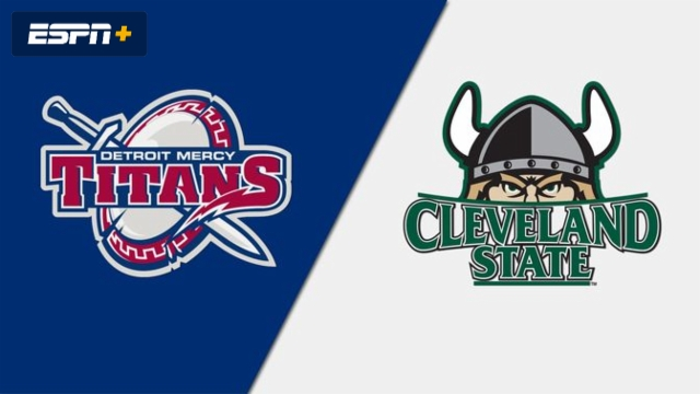 Detroit Mercy vs. Cleveland State (W Basketball)